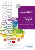 Cambridge IGCSE First Language English Study and Revision Guide 3rd edition (eBook, ePUB)