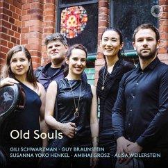 Old Souls - Schwarzman/Braunstein/Weilerstein/Henkel/Grosz