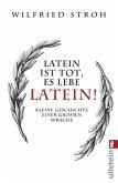 Latein ist tot, es lebe Latein!