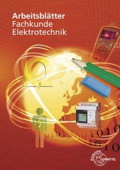 Arbeitsblätter Fachkunde Elektrotechnik - Käppel, Thomas; Manderla, Jürgen; Tkotz, Klaus