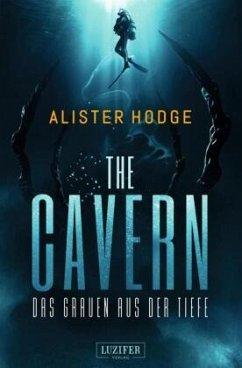 THE CAVERN - Das Grauen aus der Tiefe - Hodge, Alister