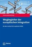 Wegbegleiter der europäischen Integration
