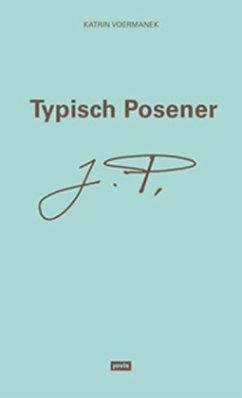 Typisch Posener - Voermanek, Katrin