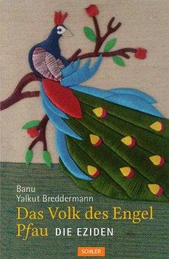 Das Volk des Engel Pfau - Yalkut Breddermann, Banu