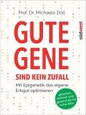 Gute Gene sind kein Zufall (Mängelexemplar)
