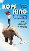 Kopf-Kino - Das Geheimnis mentaler Kraft (eBook, ePUB)
