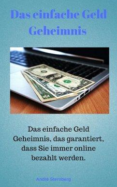Das Geld Geheimnis (eBook, ePUB) - Sternberg, Andre