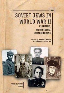 Soviet Jews in World War II (eBook, ePUB)
