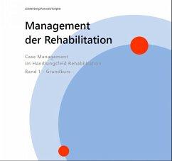 Management der Rehabilitation (eBook, ePUB) - Rexrodt, Christian; Toepler, Edwin; Lichtenberg, Nina