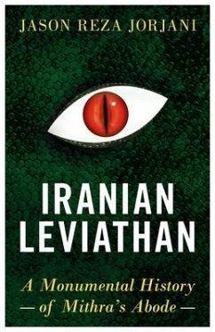 Iranian Leviathan (eBook, ePUB) - Jorjani, Jason Reza