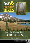 Day & Section Hikes Pacific Crest Trail: Oregon (eBook, ePUB)