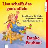 Lisa schafft das ganz allein & Danke, Paulina! (MP3-Download)