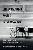 Understanding Police Interrogation (eBook, ePUB)