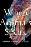 When Animals Speak (eBook, ePUB)