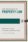 The Psychology of Property Law (eBook, ePUB)