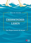Überwinderleben (eBook, ePUB)
