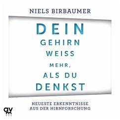 Dein Gehirn weiß mehr, als du denkst (MP3-Download) - Birbaumer, Niels