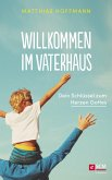 Willkommen im Vaterhaus (eBook, ePUB)