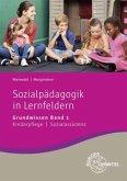 Sozialpädagogik in Lernfeldern Grundwissen Band 1