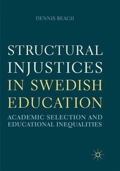 Structural Injustices in Swedish Education - Beach, Dennis