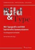 Mit Typografie und Bild barrierefrei kommunizieren