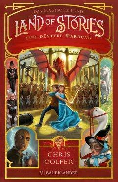 Eine düstere Warnung / Land of Stories Bd.3 - Colfer, Chris