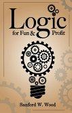 Logic for Fun & Profit