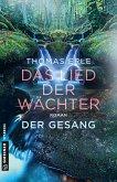 Der Gesang / Das Lied der Wächter Bd.2 (Mängelexemplar)