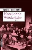 Hotel ohne Wiederkehr (Mängelexemplar)