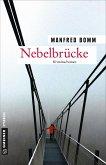 Nebelbrücke / August Häberle Bd.18 (Mängelexemplar)