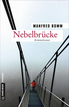 Nebelbrücke / August Häberle Bd.18 (Mängelexemplar) - Bomm, Manfred