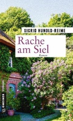 Rache am Siel (Mängelexemplar) - Hunold-Reime, Sigrid
