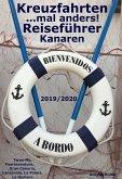 Kreuzfahrten... mal anders! Reiseführer Kanaren 2019/2020 (eBook, ePUB)