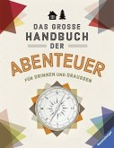 Das große Handbuch der Abenteuer (Mängelexemplar)
