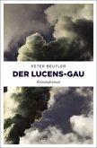 Der Lucens-GAU (Mängelexemplar)