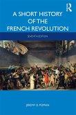 A Short History of the French Revolution (eBook, ePUB)