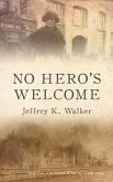 No Hero's Welcome (eBook, ePUB)
