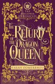 The Return of the Dragon Queen (The Avalonia Chronicles, #3) (eBook, ePUB)