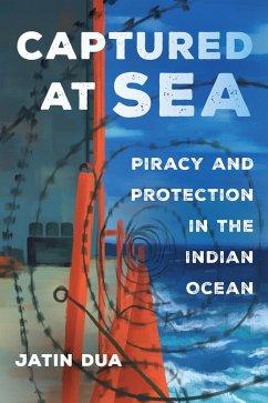 Captured at Sea (eBook, ePUB) - Dua, Jatin