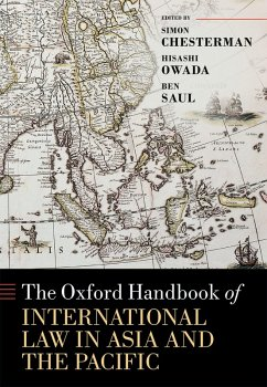 The Oxford Handbook of International Law in Asia and the Pacific (eBook, PDF)