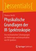 Physikalische Grundlagen der IR-Spektroskopie (eBook, PDF)
