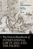 The Oxford Handbook of International Law in Asia and the Pacific (eBook, ePUB)