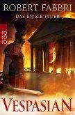 Das ewige Feuer / Vespasian Bd.8 (eBook, ePUB)