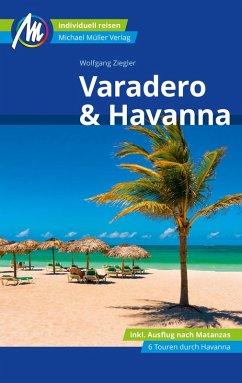 Varadero & Havanna Reiseführer Michael Müller Verlag (eBook, ePUB) - Ziegler, Wolfgang