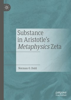 Substance in Aristotle's Metaphysics Zeta (eBook, PDF) - Dahl, Norman O.