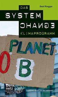Das System Change Klimaprogramm