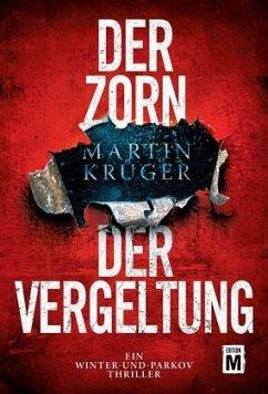 Der Zorn der Vergeltung - Krüger, Martin
