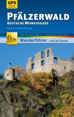 Pfälzerwald Wanderführer Michael Müller Verlag (eBook, ePUB) - Schwab, Gunther; Schwab, Antje