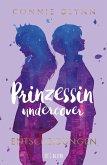 Entscheidungen / Prinzessin undercover Bd.3 (eBook, ePUB)