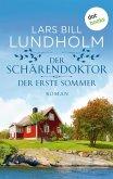 Der Schärendoktor - Der erste Sommer (eBook, ePUB)